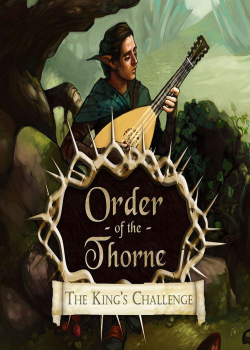 The Order of the Thorne The Kings Challenge (2016) HI2U