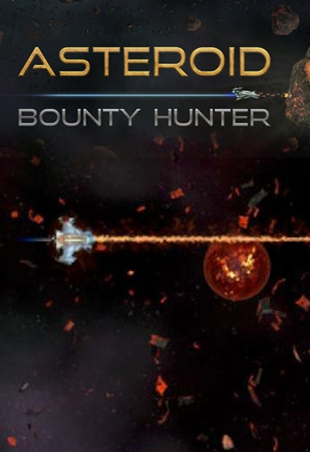 Asteroid Bounty Hunter (2016) FANiSO
